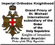 Grand Priori of the Byzantine Order of the Holy Sepulchre